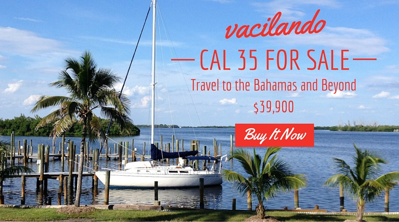 Vacilando, our Cal 35 Sailboat is for sale for just $39,900