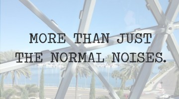 More Than Just the Normal Noises.