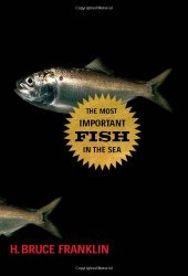 The Most Important Fish in the Sea: Menhaden and America - Amazon Book