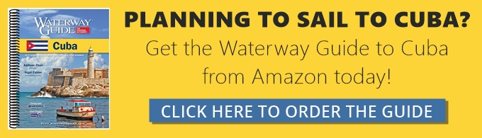Order the latest Waterway Guide to Cuba on Amazon!