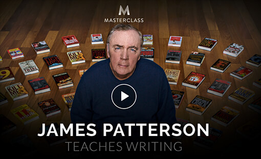 James Patterson Masterclass teaches you how to write a novel